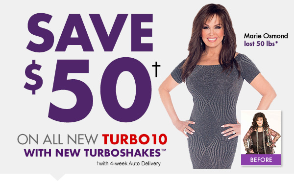 Save $40 on all new turbo 10